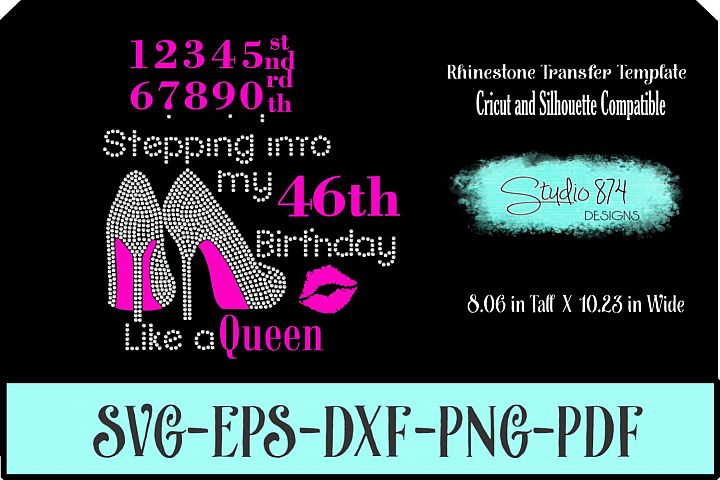 Stepping into My Birthday Rhinestone Vinyl SVG - Queen