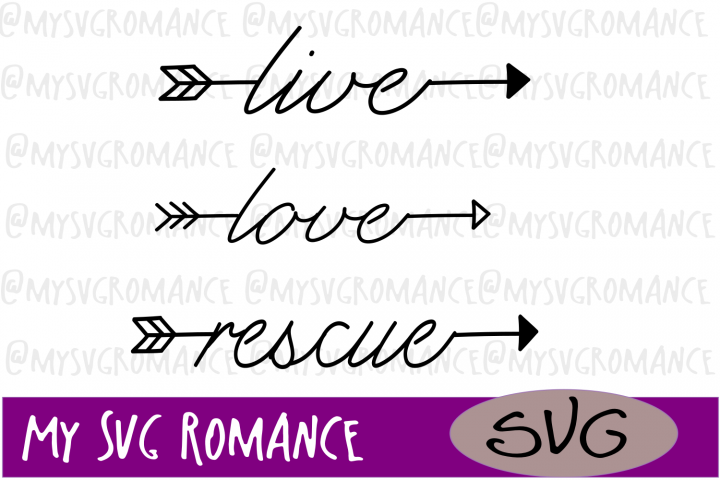 Word Arrow Set - Live - Love - Rescue - SVG - Cut File