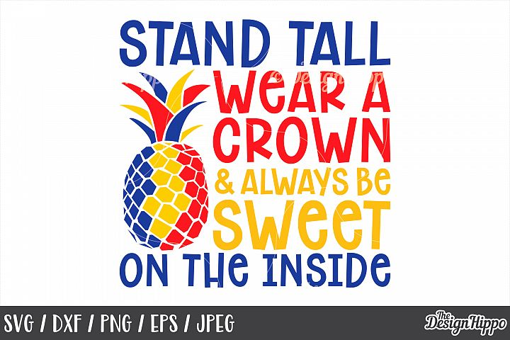 Autism, Be a Pineapple, Stand Tall Wear A Crown, SVG DXF PNG