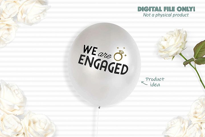 We are engaged - SVG file example 3