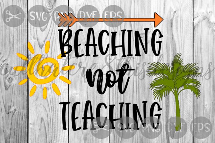 Teaching, Schools Out, Beach, Sun, Palm Tree, Cut File, SVG