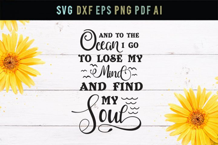 Ocean to find my soul, dxf, eps, ocean life svg, lose mind