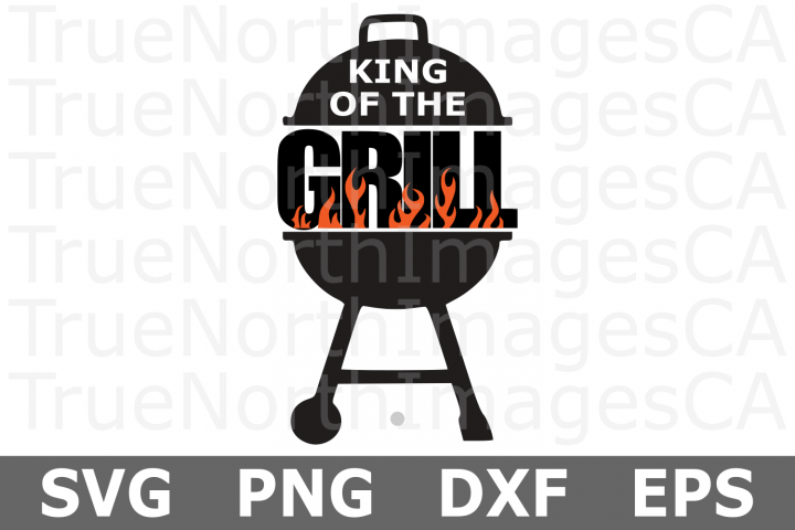 King of the Grill - A Fathers Day SVG Cut File