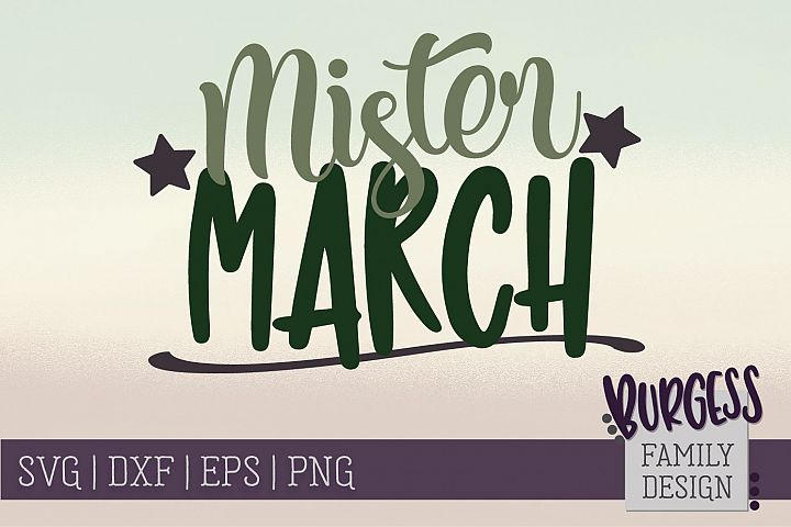 Mister March - Birthday | SVG DXF EPS PNG