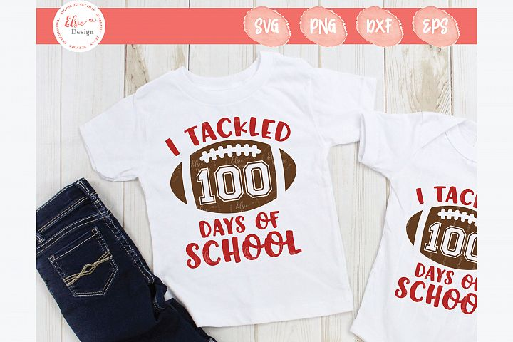I Tackled 100 Days Of School SVG Cut Files