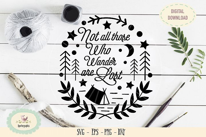 Not all those who wander are lost SVG PNG