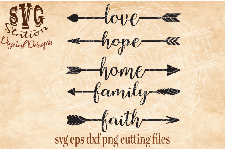 Arrow Words Love Hope Faith Family and Home Svg Dxf Cutting File