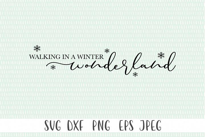 Christmas Sign SVG - Walking In A Winter Wonderland