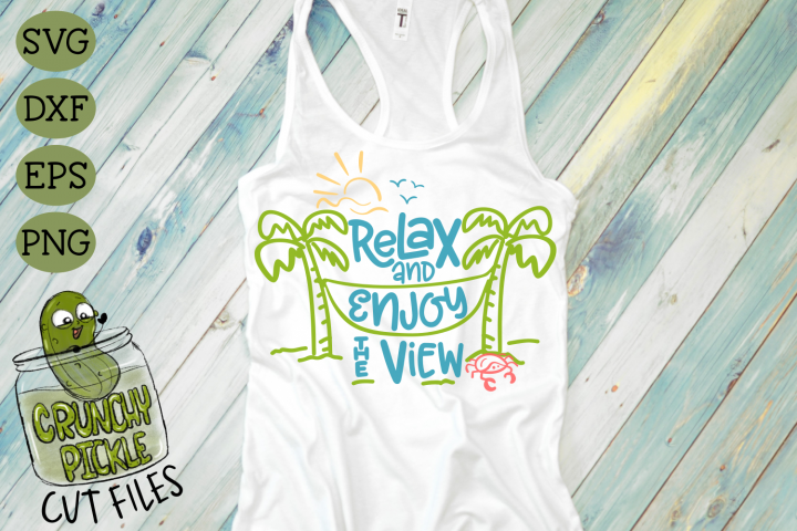 Relax and Enjoy the View Beach Hammock SVG Cut File