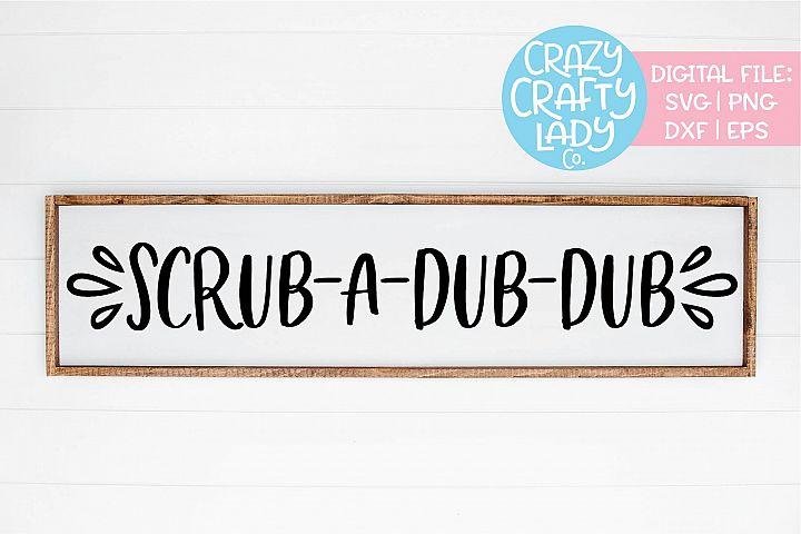 Scrub-a-Dub-Dub Bathroom Home Decor SVG DXF EPS PNG Cut File