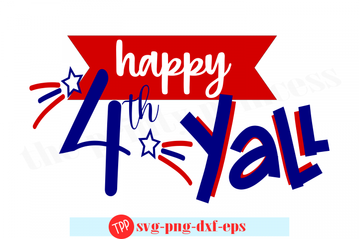 happy fourth yall svg, fourth of july svg, patriotic svg