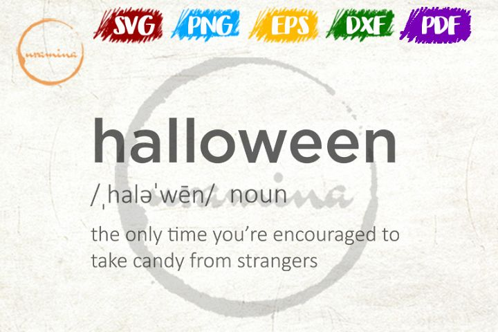 Funny Haloween Meaning SVG Cut Files and PDF Printable Files