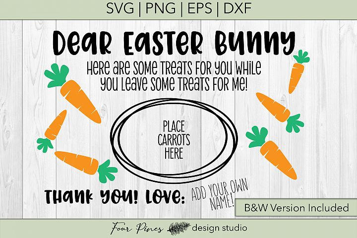 Dear Easter Bunny Add Your Own Name - 2 files included! V.2