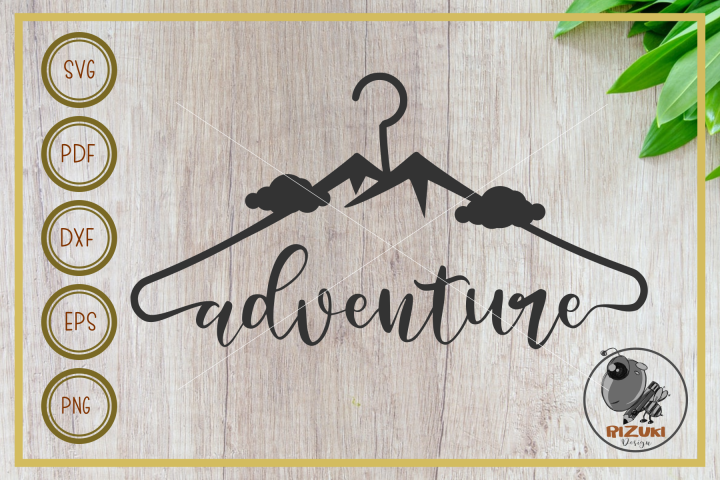 adventure svg, adventure with hanger, cut file, clip art