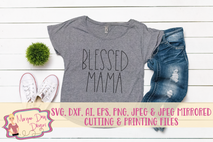 Blessed Mama SVG, DXF, AI, EPS, PNG, JPEG