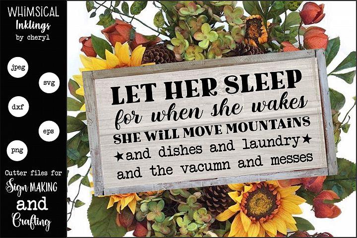 Let Her Sleep-Housework SVG