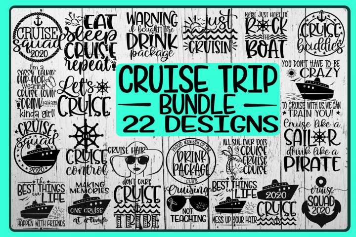 CRUISE TRIP Bundle - 22 DESIGNS - SVG PNG EPS DXF