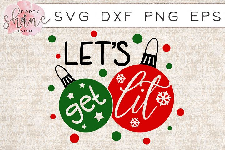 Lets Get Lit SVG PNG EPS DXF Cutting Files