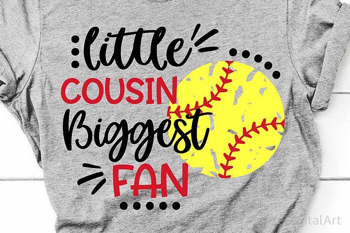 Softball Cousin Svg, Softball Svg Little Brother Biggest Fan