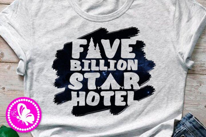 Five billion star hotel Sublimation design Camping shirt png