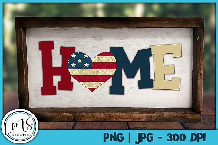 Home w/ Patriotic Heart PNG, JPG, Sublimation, PrintnCut