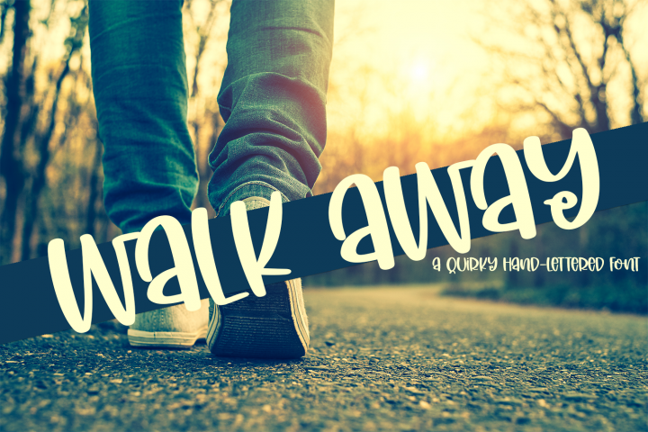 Walk Away - A Quirky Hand-Lettered Font