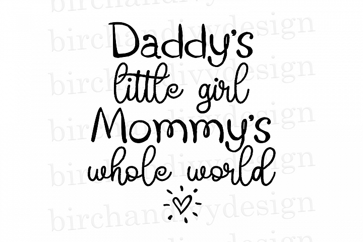 Daddys Little Girl, Mommys Whole World