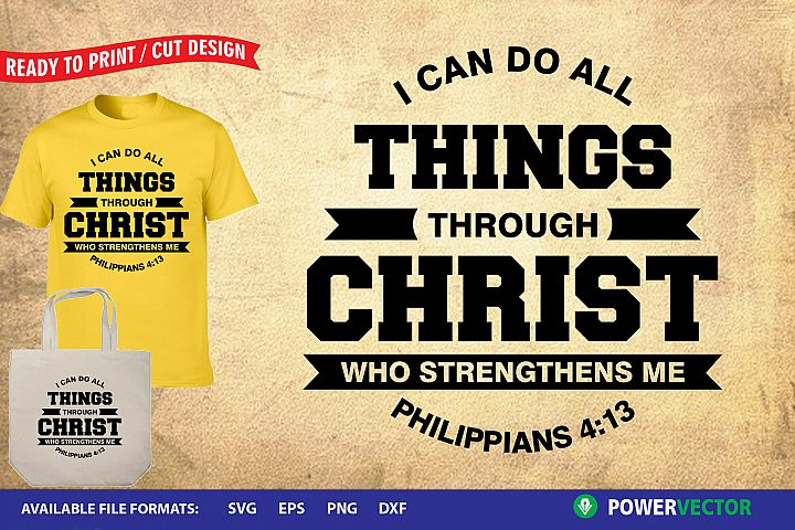 I Can Do All Things Through Christ SVG DXF EPS Cut Files