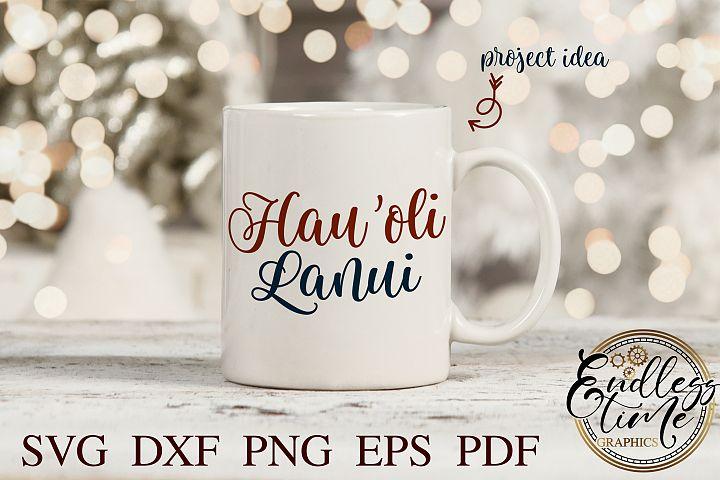 Hau-oli Lanui SVG - Happy Holidays in Hawaiian