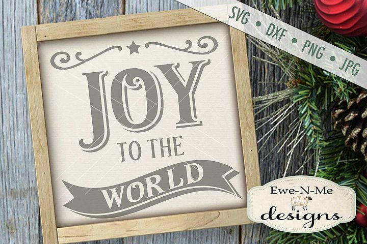 Joy To The World Christmas SVG DXF Files