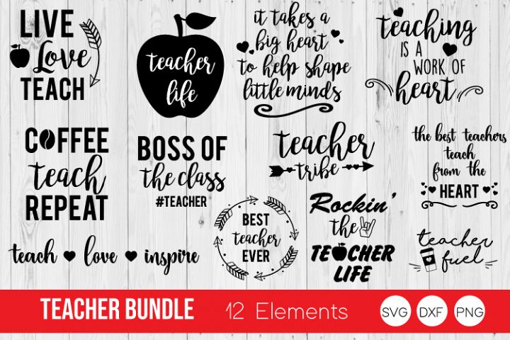 Teacher Bundle SVG, Teacher Quotes SVG,DXF, PNG Cut Files