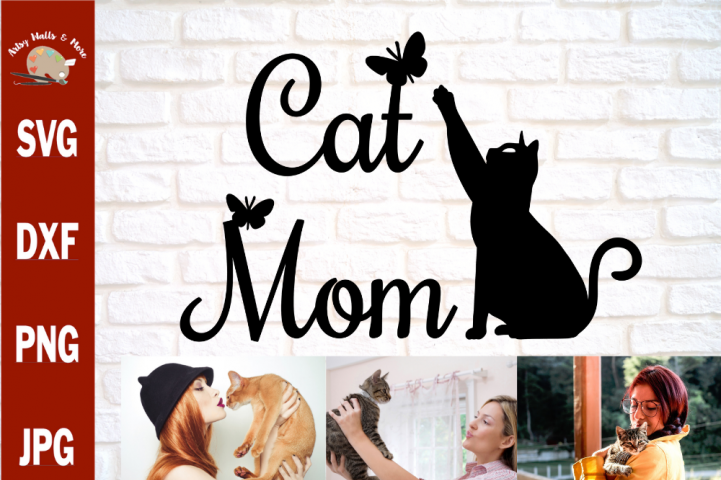 Cat Mom svg, Cat cut file for Silhouette cricut, Cat quote