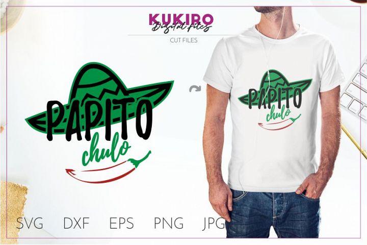 Papito Chulo SVG - Fathers Day SVG Cut file design
