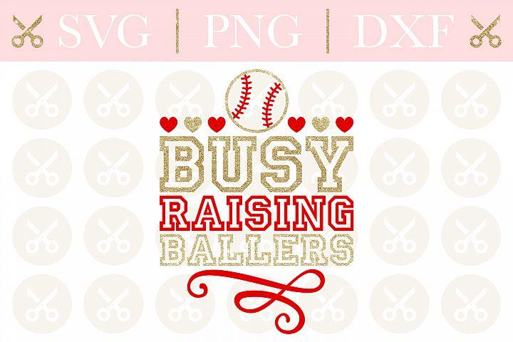 Baseball Svg Busy Raising BallersSvg Baseball Mom Svg