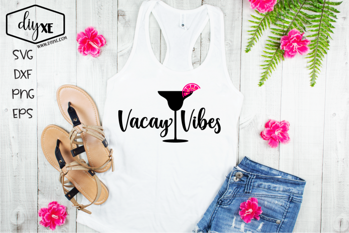 Vacay Vibes - A Beach SVG Cut File