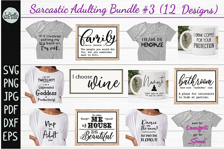 Sarcastic SVG Bundle #3, Sublimation PNGs & Printables