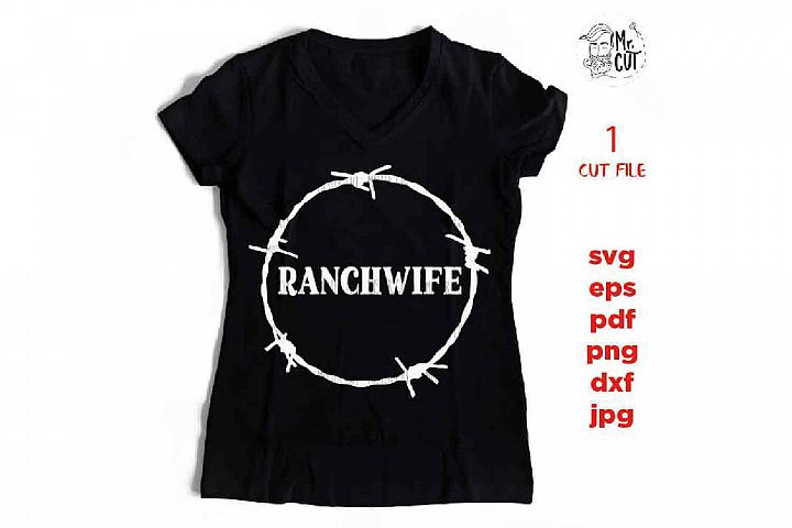 Ranchwife SVG, dxf, mirrored jpg, ranch Wife SVG, country SV