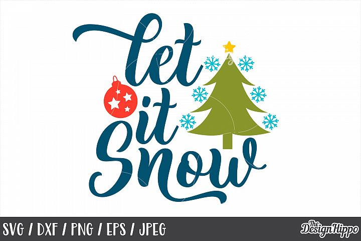 Let It Snow, Christmas Tree, Bauble, SVG, PNG, DXF, Cut File