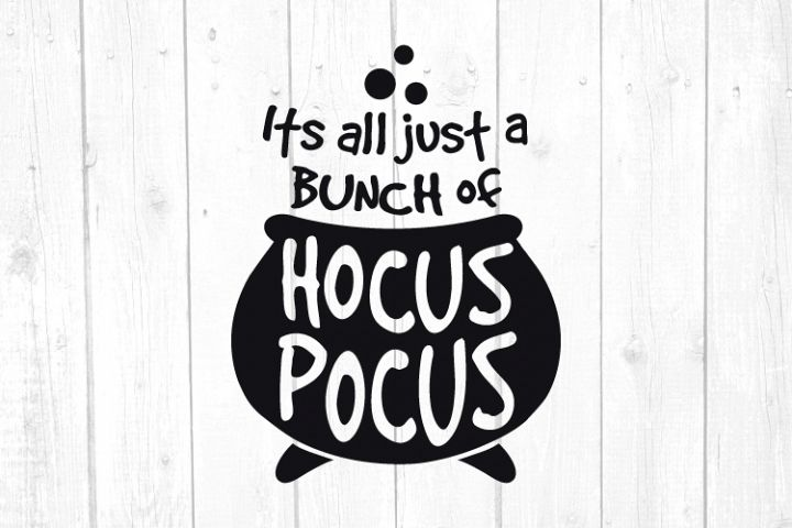 Its all just a bunch of Hocus Pocus Svg, Halloween Svg