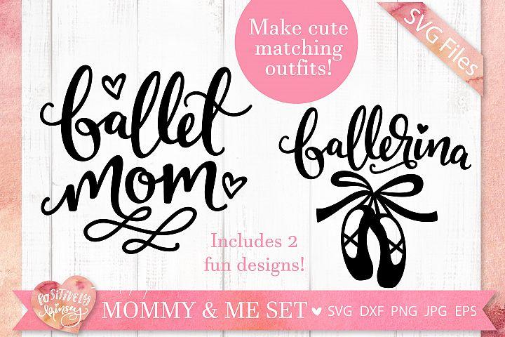 Mommy and Me SVG Bundle, Ballet SVG, Ballerina SVG Designs