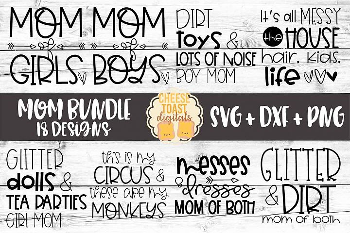 Mom Bundle - 18 Designs SVG PNG DXF Cut Files