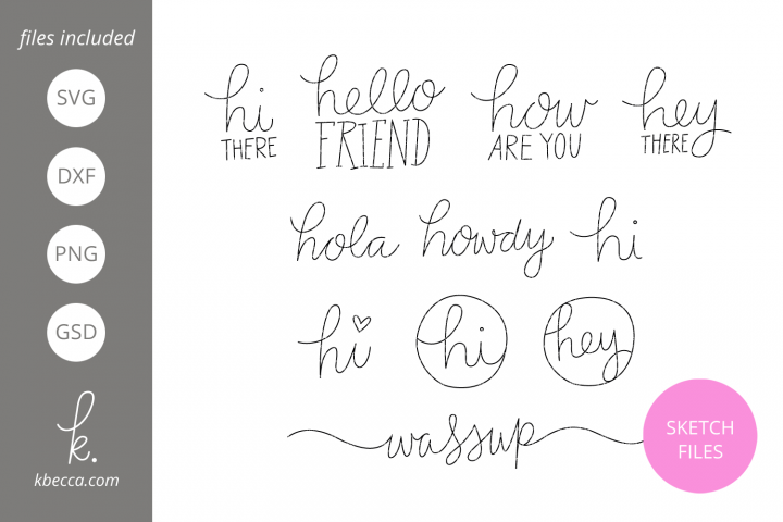Foil Quill Sketch Hello Sentiments SVG File