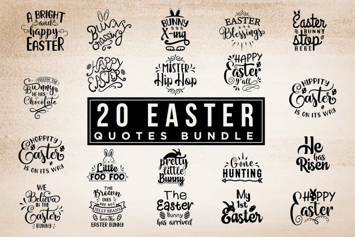 20 Easter Quotes Bundle - Easter SVG Cut Files