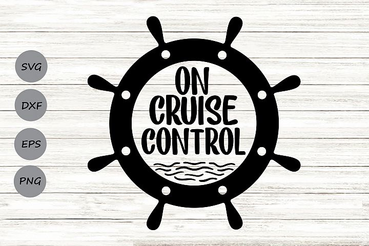 On Cruise Control SVG, Summer SVG, Cruise SVG, Nautical Svg.