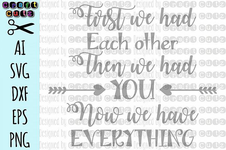 Nursery Quote svg - First We Had Each other