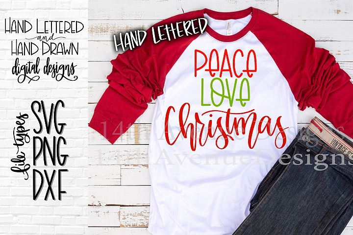 Peace Love Christmas SVG, Christmas SVG, Hand Lettered