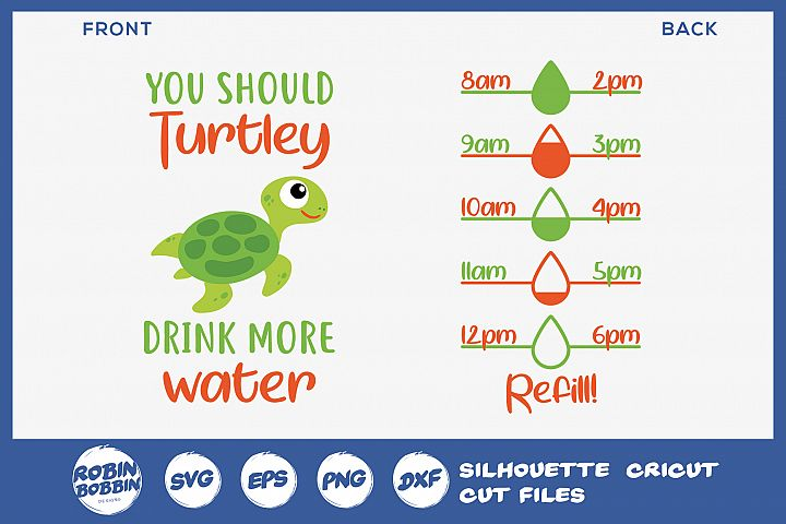 You Should Turtley Drink More Water - Water Bottle Trackers
