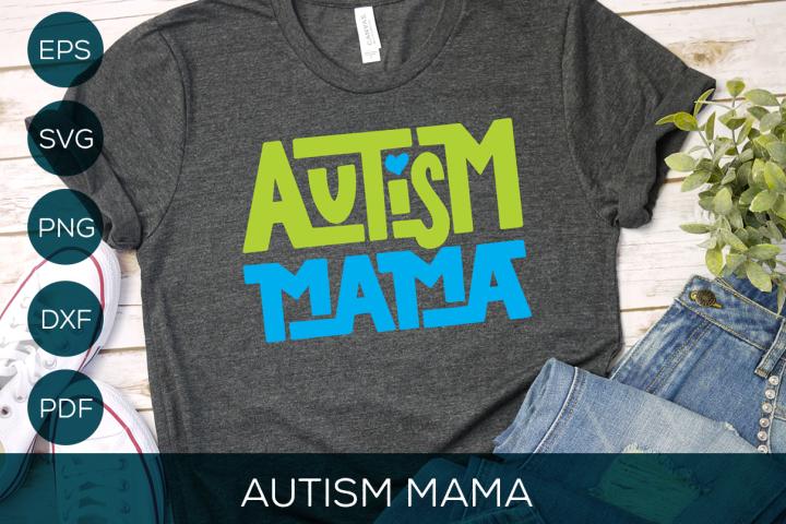 Autism Mama SVG Cut File   Autism Awareness