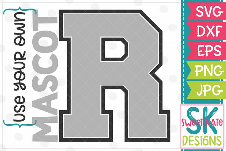 Your Own Mascot R SVG DXF EPS PNG JPG