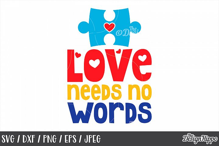 9b9a5f17f53 Love Needs No Words, Puzzle Piece, Heart, SVG DXF PNG Files